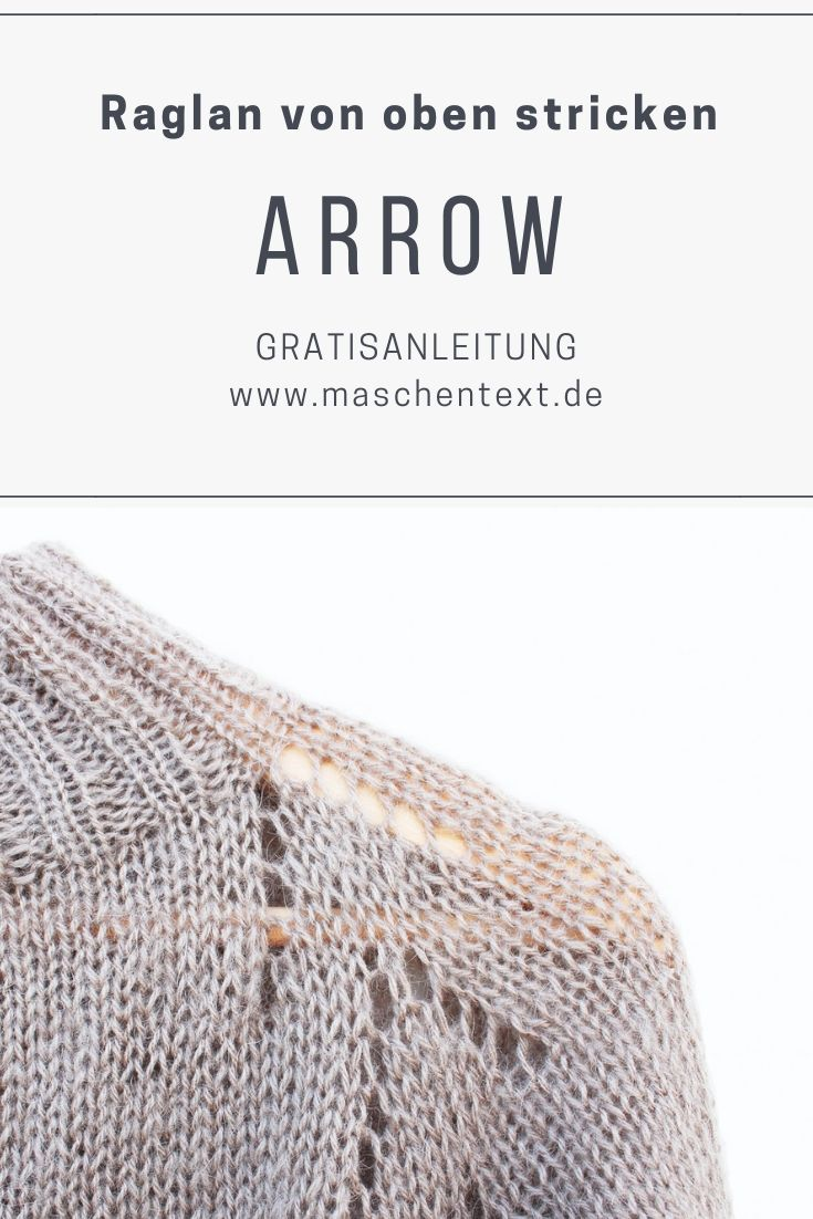 Photo of Strickanleitung: Raglanpullover ARROW | maschentext.de