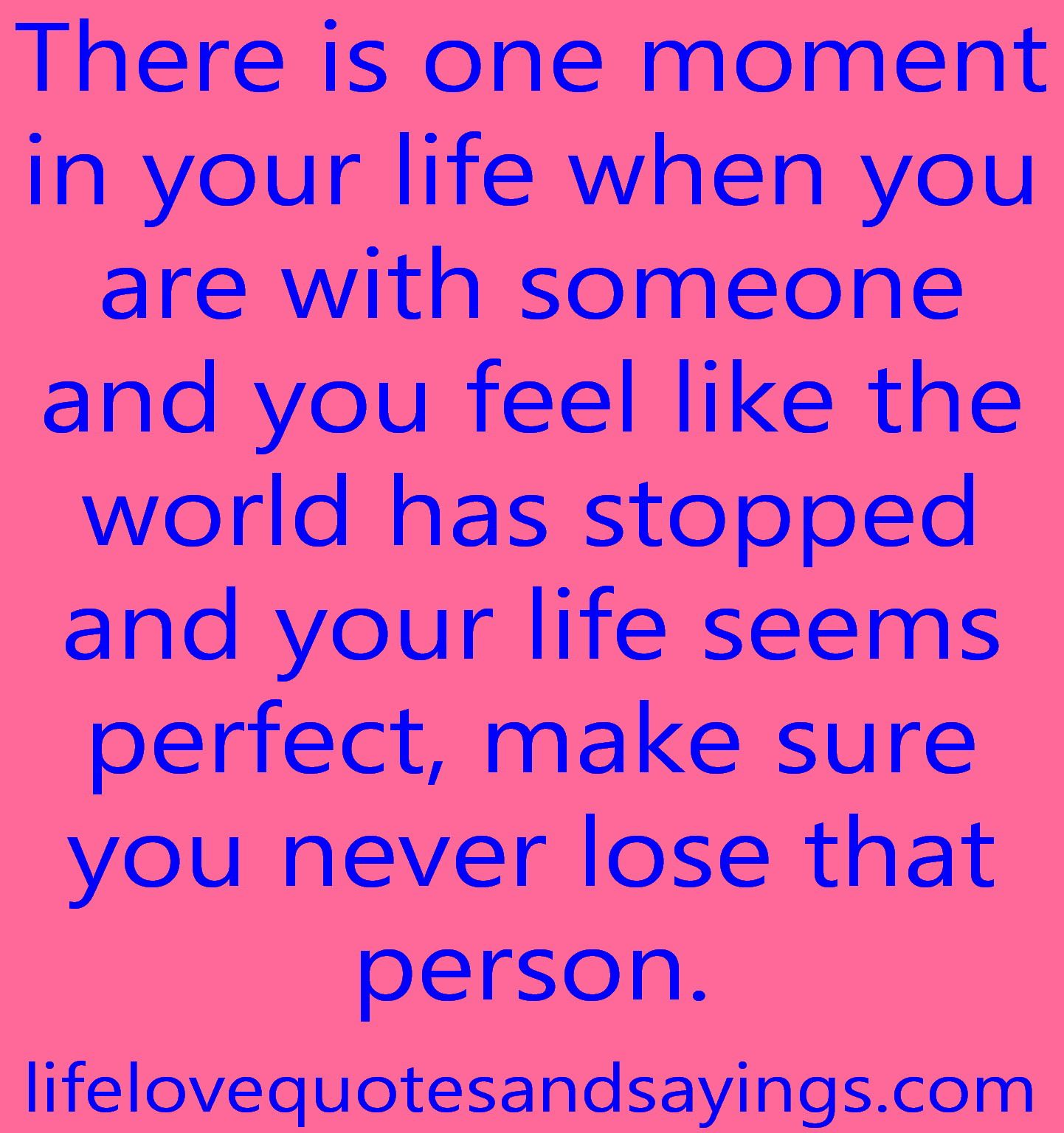 When You Love Someone Quotes | ... In Your Life When You Are With Someone  .. | Love Quotes And Sayings