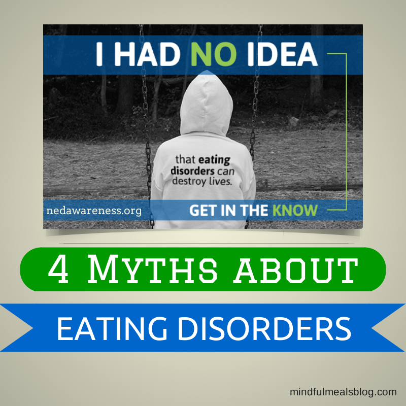 4 Myths about Eating Disorders