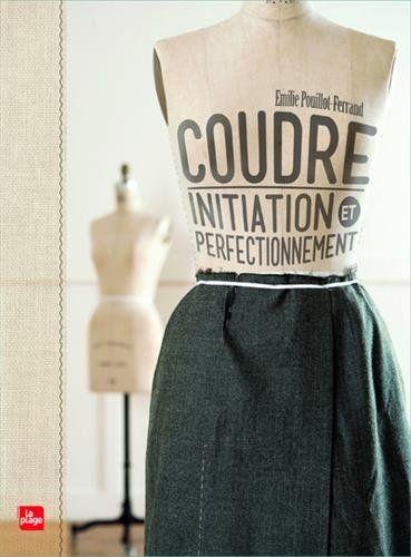Débuter la couture : les projets, niveau après niveau