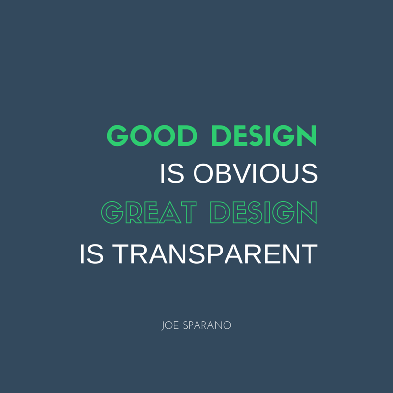 Design Quotes Design #quotes Good Design Is Obviousgreat Design Is Transparent