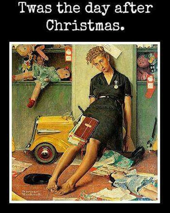 Twas The Day After Christmas Christmas Quotes Funny Norman Rockwell Norman Rockwell Christmas