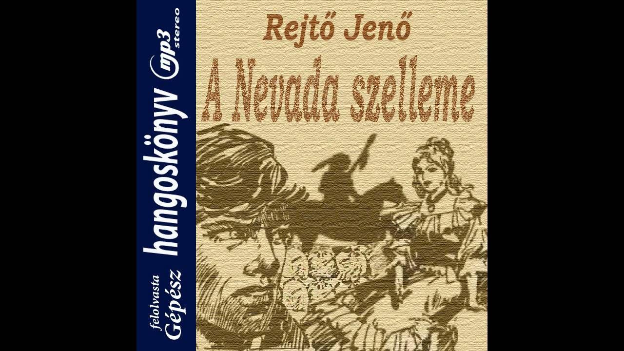 Rejtő Jenő - A nevada szelleme (hangoskönyv)