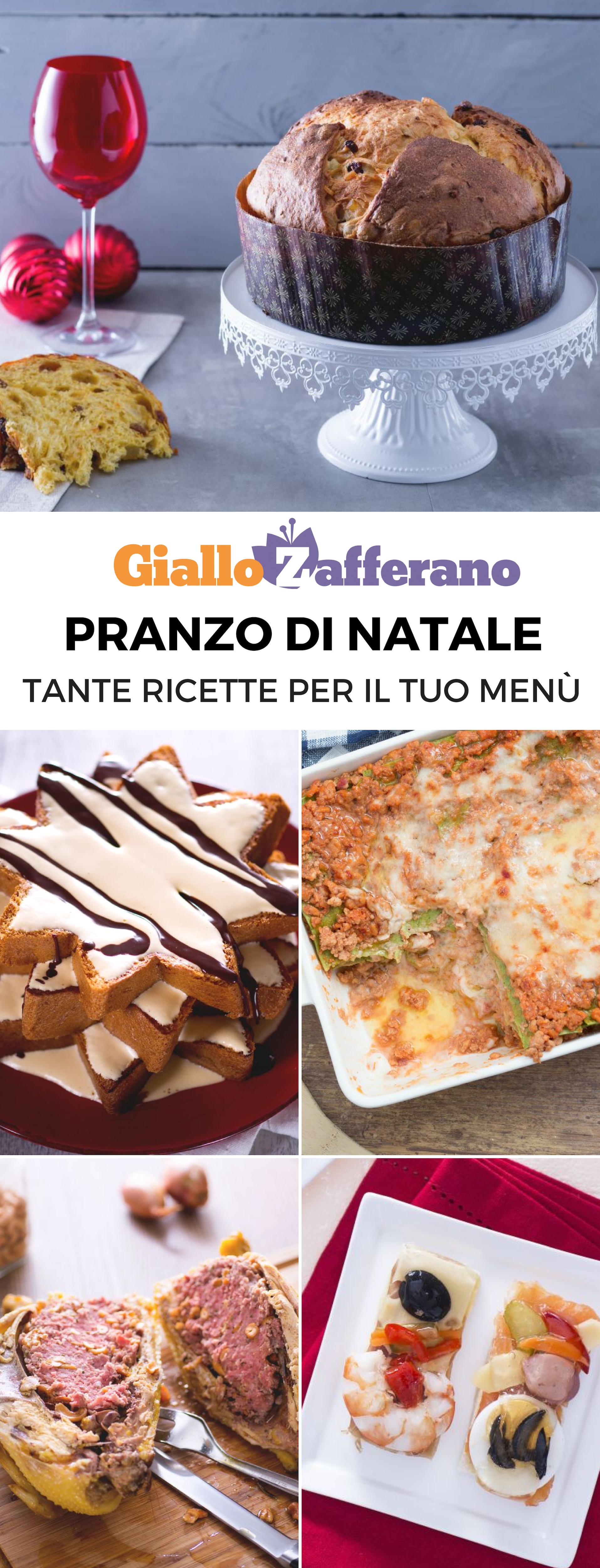 Menu Di Natale Ricette Giallo Zafferano.Pranzo Di Natale Le Migliori Ricette Ricette Idee Alimentari Pasti Italiani