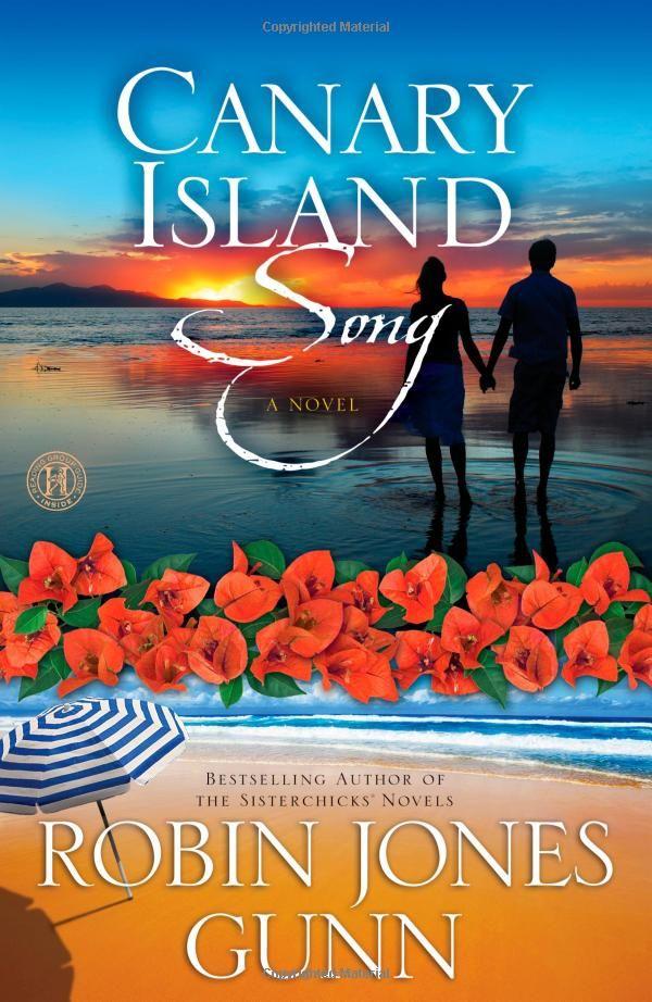 Canary Island Song: A Novel: Robin Jones Gunn: 9781416583417: Amazon.com: Books