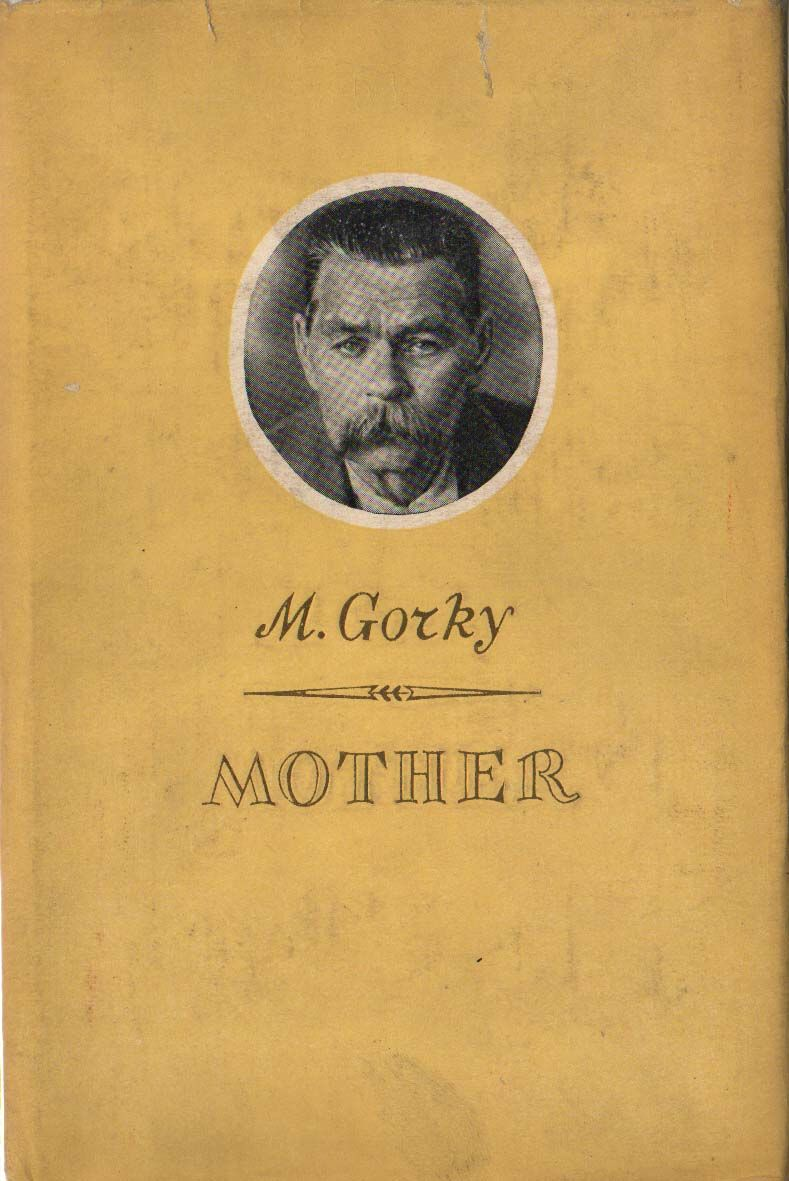 Maxim Gorky, Mother: a summary of the chapters 90