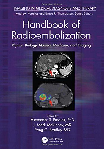 Handbook of radioembolization physics biology nuclear medicine handbook of radioembolization physics biology nuclear medicine and imaging pdf download e fandeluxe Images
