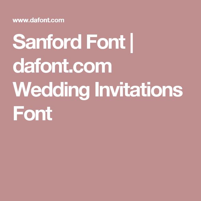 Pin By Summah Mo On Wedding Ideas Non Decor: Dafont.com Wedding Invitations Font