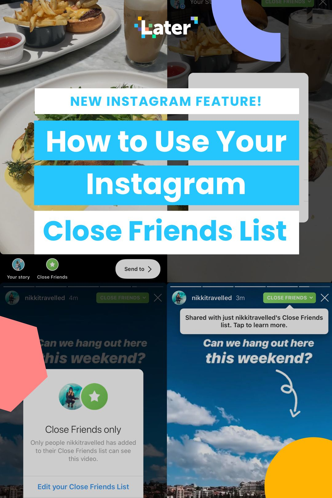 How to use your instagram close friends list later blog