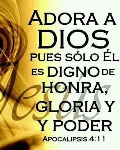 Adorar Solo Al Rey De Reyes Jusucristo God Prayer Biblical Verses Quotes About God