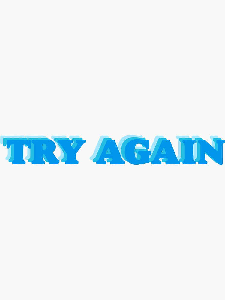 Try Again Blue Retro Aesthetic Lettering Design Sticker By Lexie Pitzen Lettering Design Retro Aesthetic Aesthetic Backgrounds