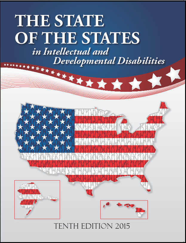 """State of the States in Intellectual and Developmental Disabilities: Emerging from the Great Recession, by David Braddock et al. (2015). """"[This report] is a thorough and one-of-a-kind investigation on public spending, revenues, and programmatic trends in intellectual and developmental services within the United States."""" (Website)"""