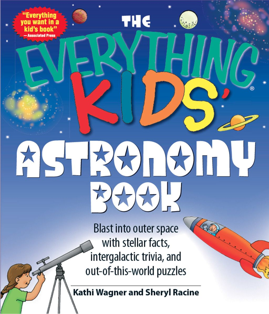 The Everything Kids Astronomy Book Ebook