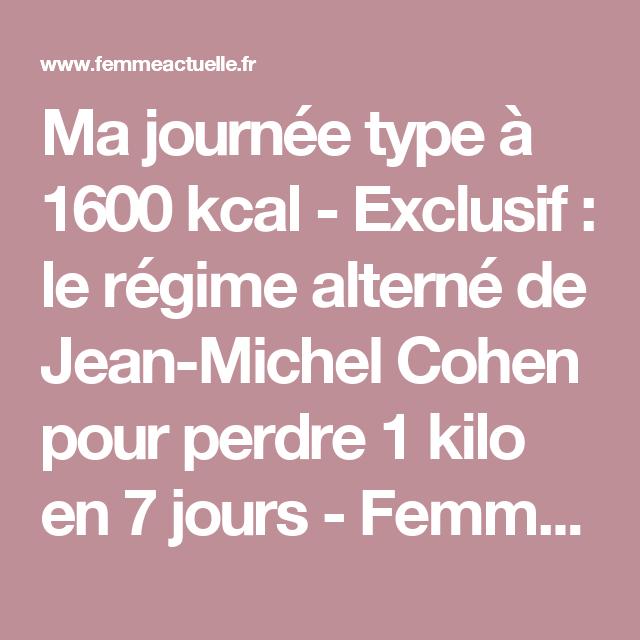 Michel ExclusifLe Cohen Régime Jean De Perdre 1 Kilo Alterné Pour R3LA54qcj
