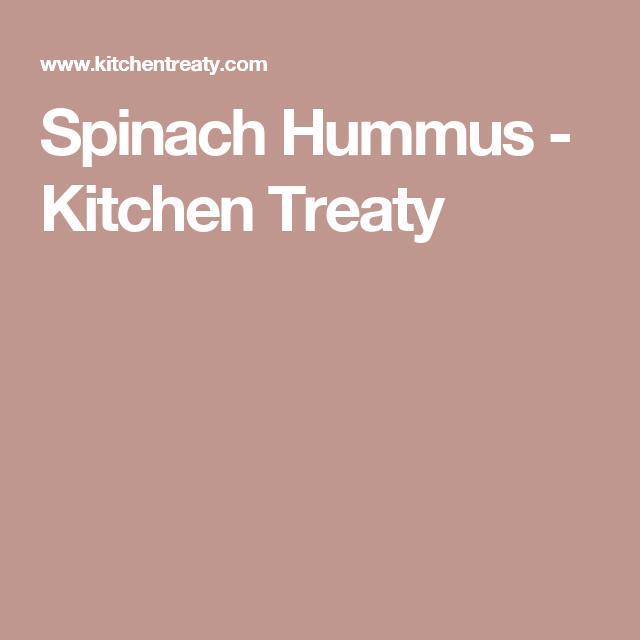 Spinach Hummus - Kitchen Treaty