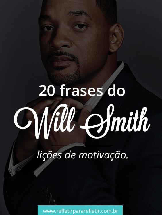 Frases Do Will Smith Lições De Motivação Frases De