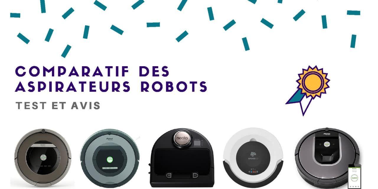 Aspirateur Robot : Comparatif, Test et Avis 2018