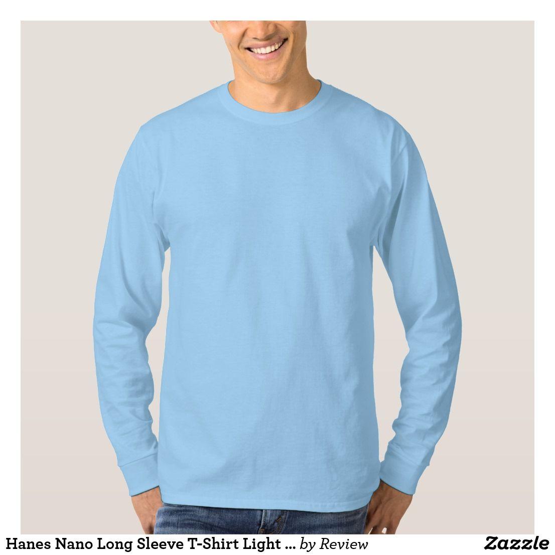 Hanes Nano Long Sleeve T Shirt Light Blue Blank Zazzle Com Long Sleeve Shirt Men Long Sleeve Shirts Basic Long Sleeve