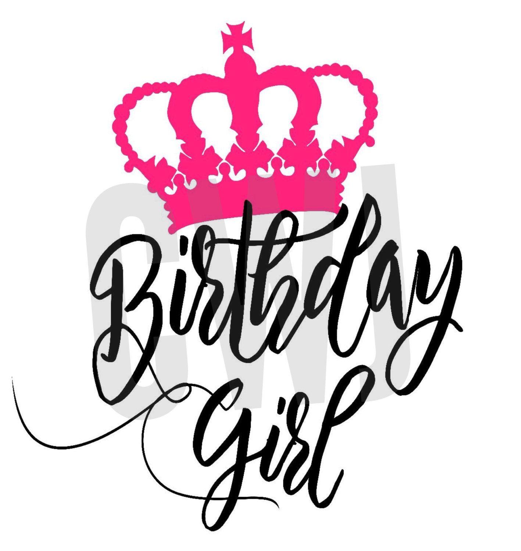 Birthday Girl cut file, SVG Silhouette file, cut file