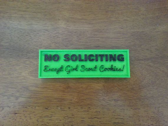 No soliciting, except Girl Scout cookies