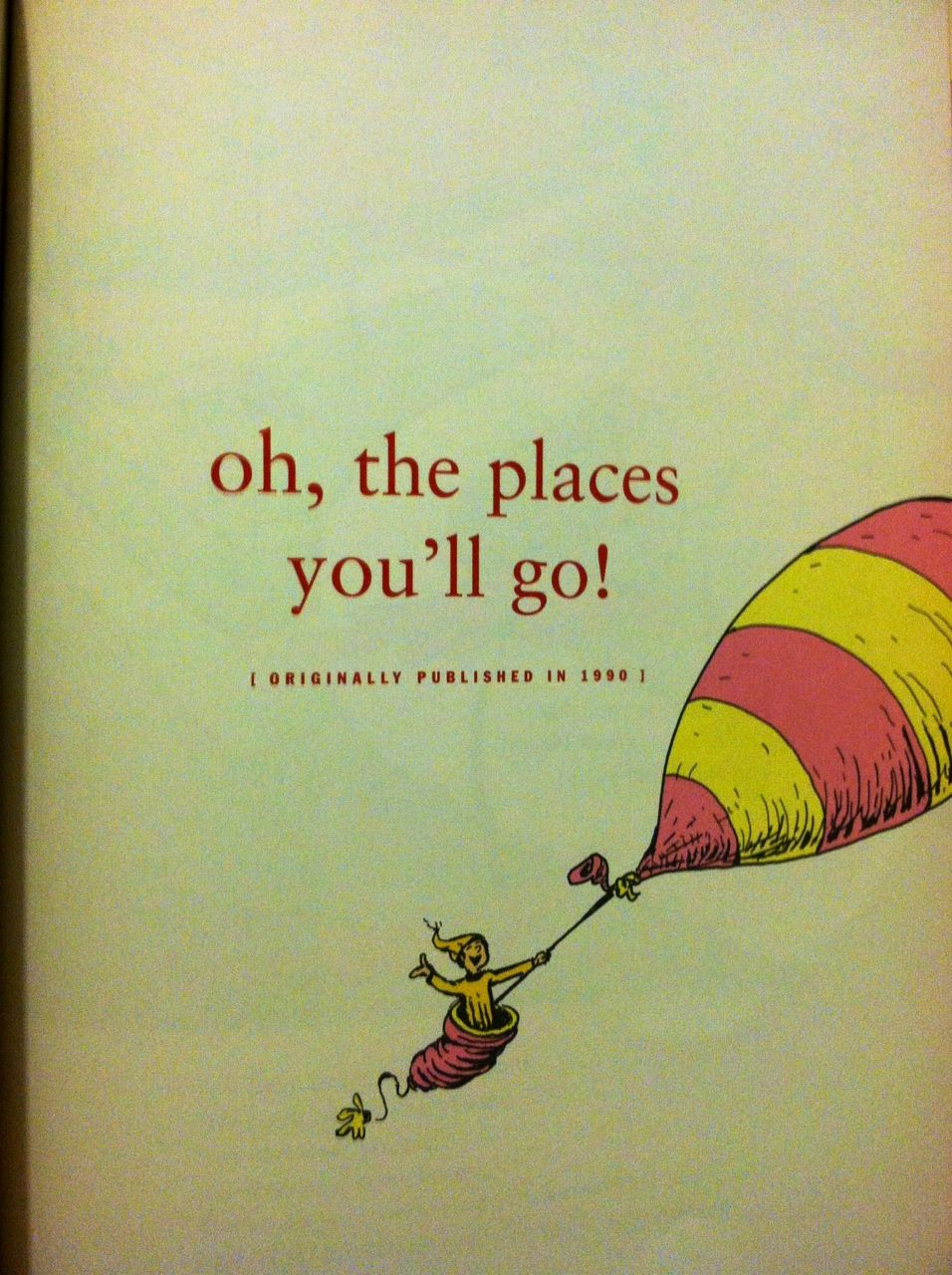 Oh The Places Youll Go Dr Seuss Quotes. QuotesGram | Dr Suess ...