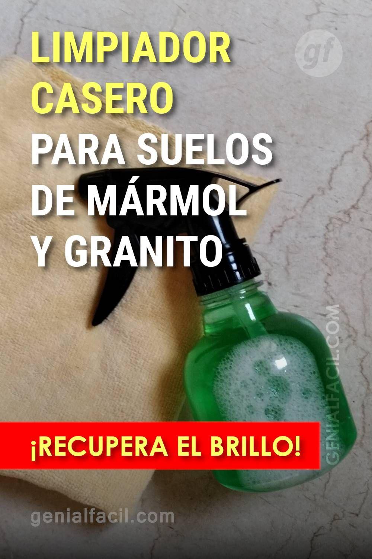 Limpiador Casero Para Suelos De Marmol Y Granito Recupera El Brillo Spray Bottle Cleaning Supplies Cleaning