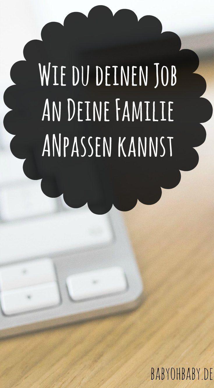 Wie du deinen Job an deine Familie anpassen kannst   Job ...