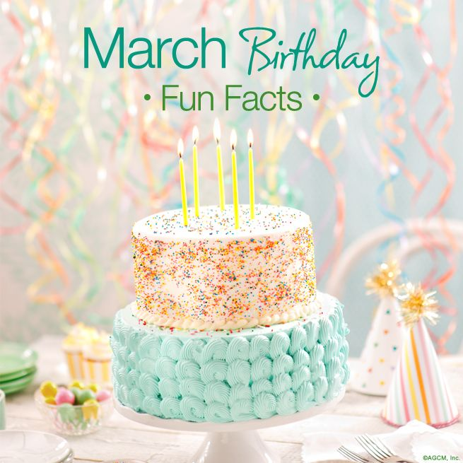 March Birthday Fun Facts Birthday Fun Pinterest Birthday Fun