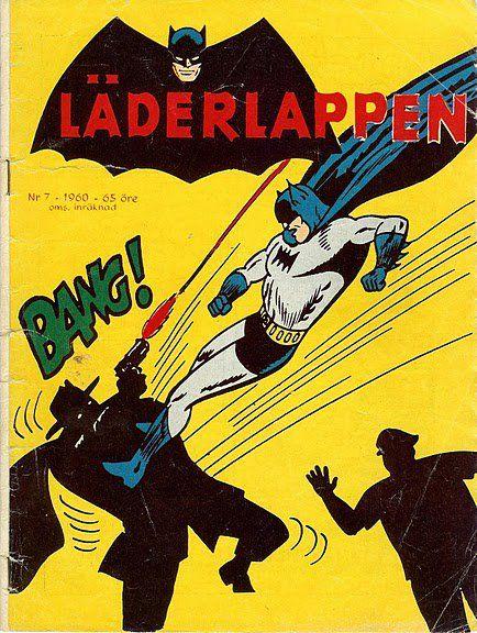 Have you noticed that you never see Bruce Wayne and Läderlappen together?