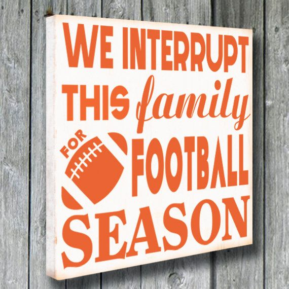 Custom Football SignSports SignWe interrupt by doudouswooddesign