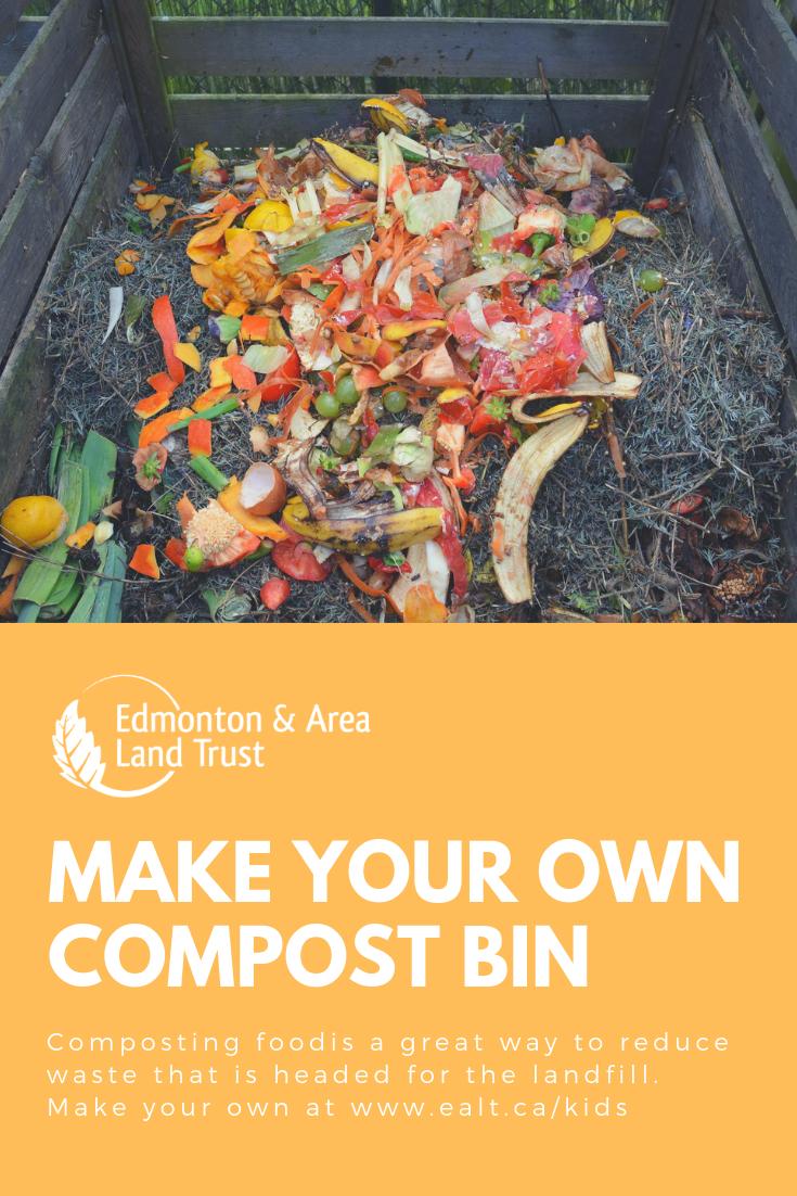 Make A Compost Bin Edmonton Area Land Trust Making A Compost Bin Compost Composting Food