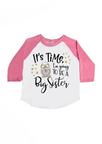 55c6b6aa2 It's Time to be a Big Sister! Super cute announcement shirt for a big sister  to be. Grab your tee+free shipping at www.VazzieTees.com [Use code: ...