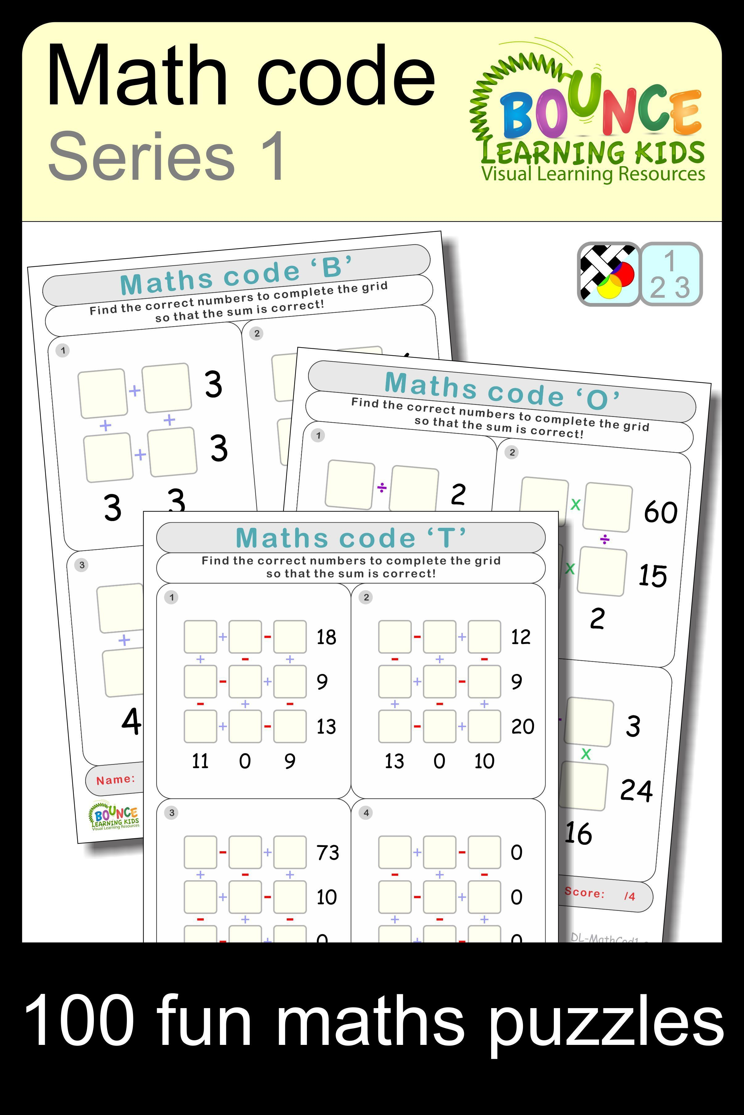 Fun Series Of Maths Code Worksheets Complete The Grid Of Numbers Such That The Resulting Equations Are Correct And Add Math Teaching Curriculum Learning Math