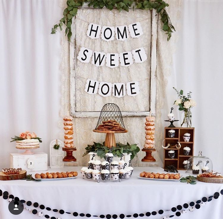 Housewarming party,housewarming party ideas, housewarming desert table, home  sweet home, home