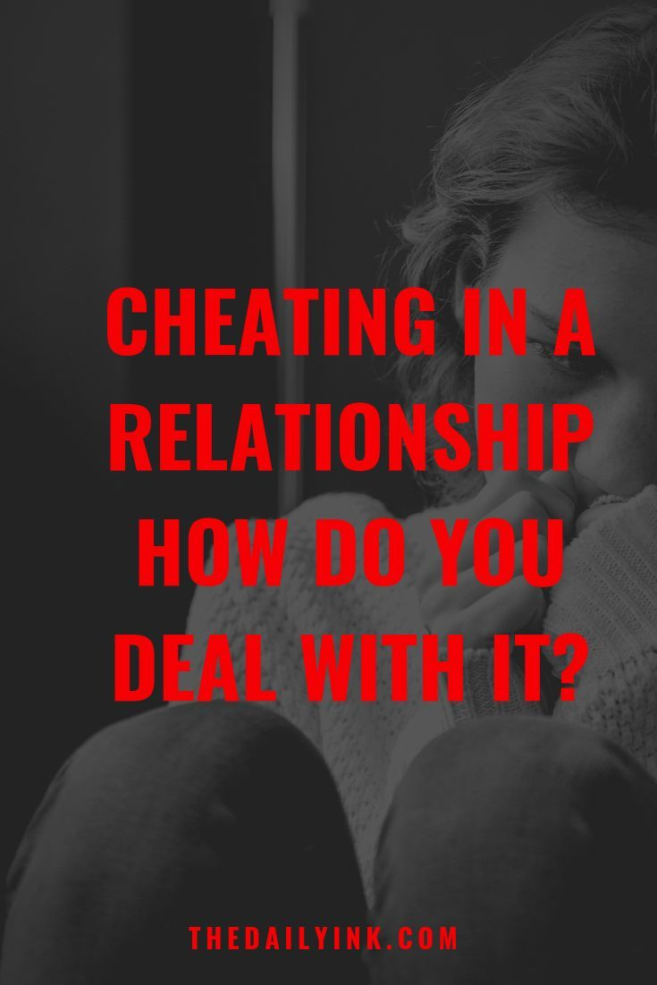 When faced with cheating in a relationship the initial