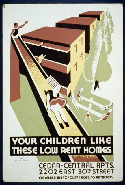 Your Children Like These Low Rent Homes Cedar Central Apts 2202 East 30th Street Wpa Posters Wpa Vintage Posters