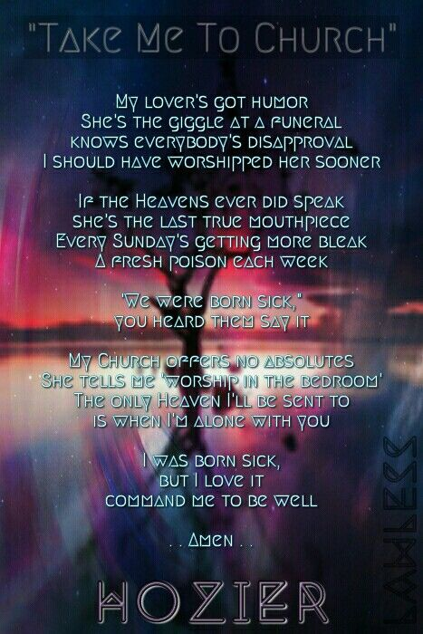 Hozier Take Me To Church Music Lyrics Music Memories Take Me To Church