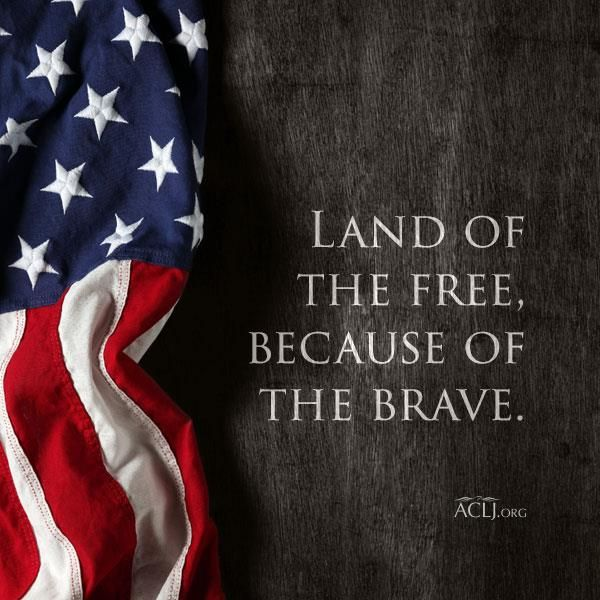 Quotes About God And America: Land Of The Free, Because Of The Brave.