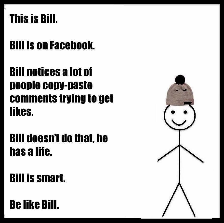 Everyone S Obsessed With The Hilarious Be Like Bill Memes And You Will Be Too Funny Instagram Memes Be Like Bill Meme Funny Quotes