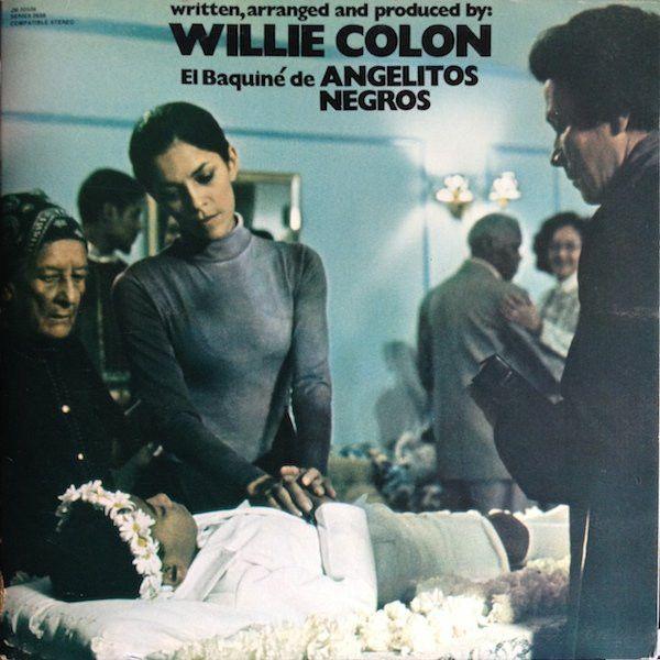 Willie Colón – El Baquiné De Angelitos Negros 1977