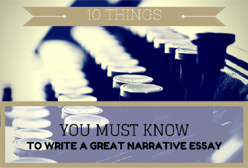 things i now know about narrative essay writing find this pin and more on great essay writing tips narrative