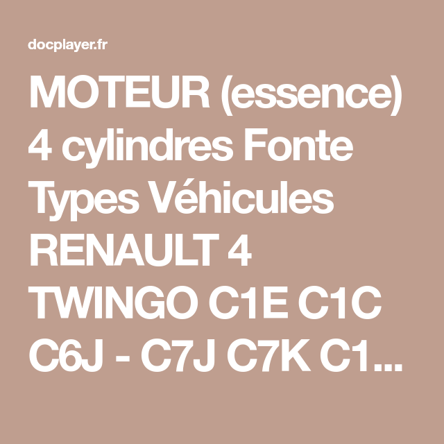 MOTEUR (essence) 4 cylindres Fonte Types Véhicules RENAULT 4 ...