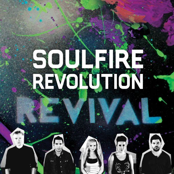 Soulfire Revolution Revival CD 2013