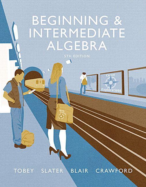 beginning and intermediate algebra 5th edition tobey solutions rh pinterest com Textbook Solution Manuals PDF Chegg Solution Manuals