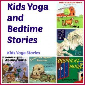 bedtime yoga for toddlers using children's books  yoga