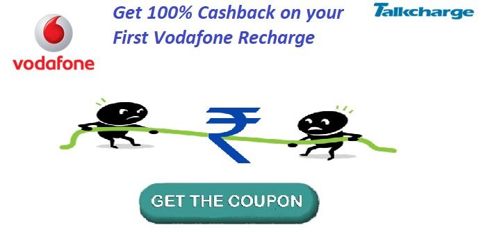 Get 100 Cashback On Your First Vodafone Recharge Online Through