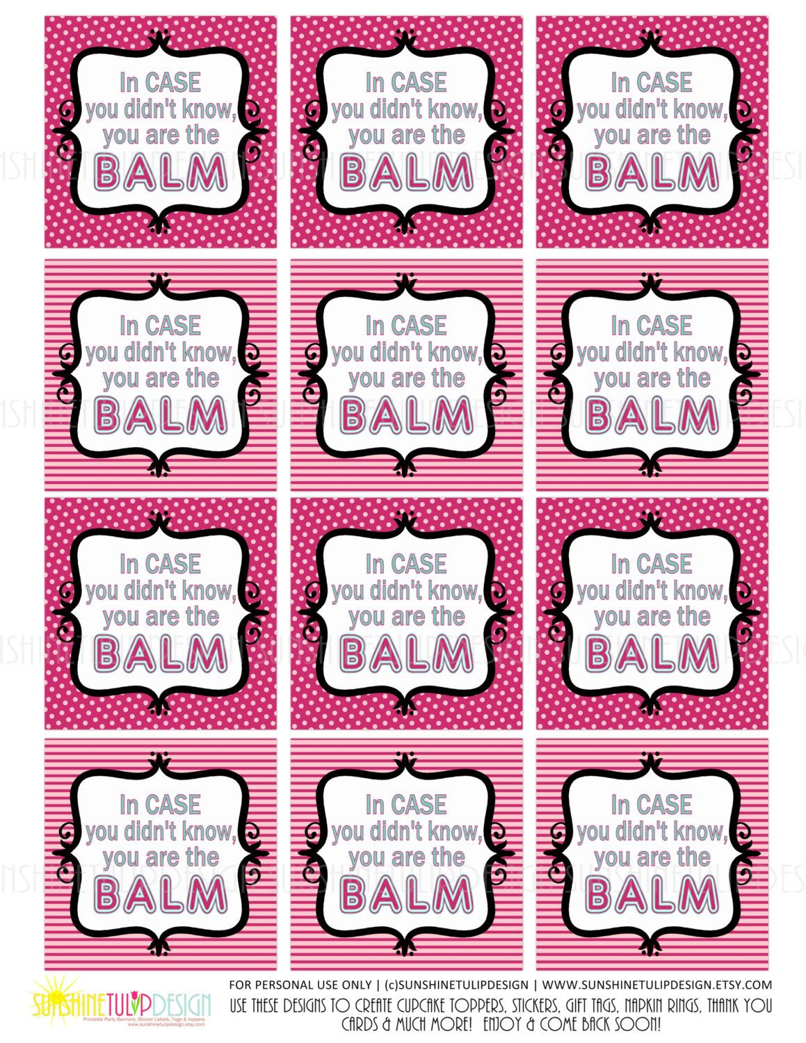 graphic relating to You're the Balm Teacher Free Printable named Printable By yourself are the Balm Tags, Instructor Appreciation Tags