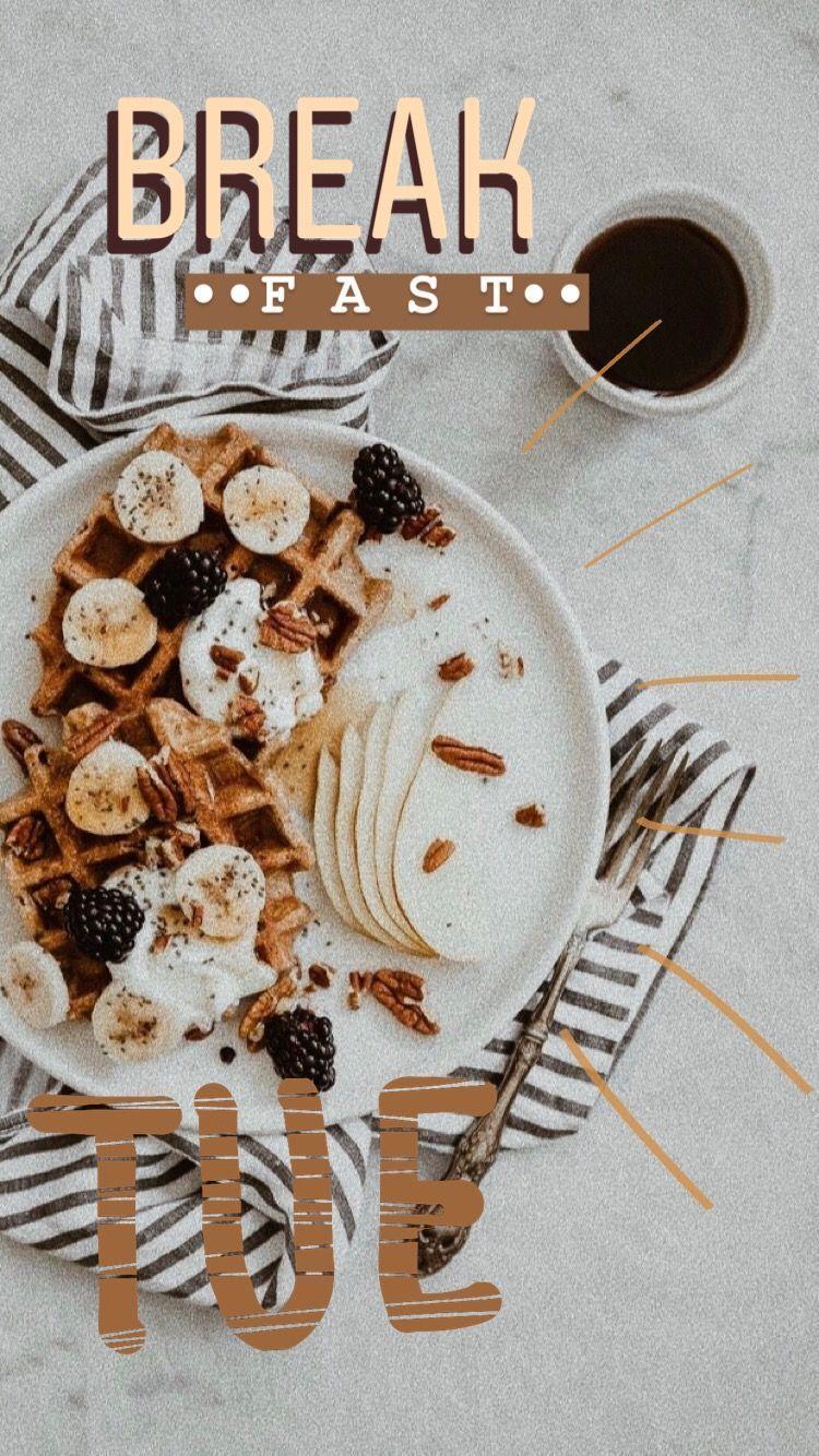 Instagram Story Aesthetic Breakfast Breakfastaesthetic Breakfastphotography In 2020 Instagram Aesthetic Instagram Food Instagram Story