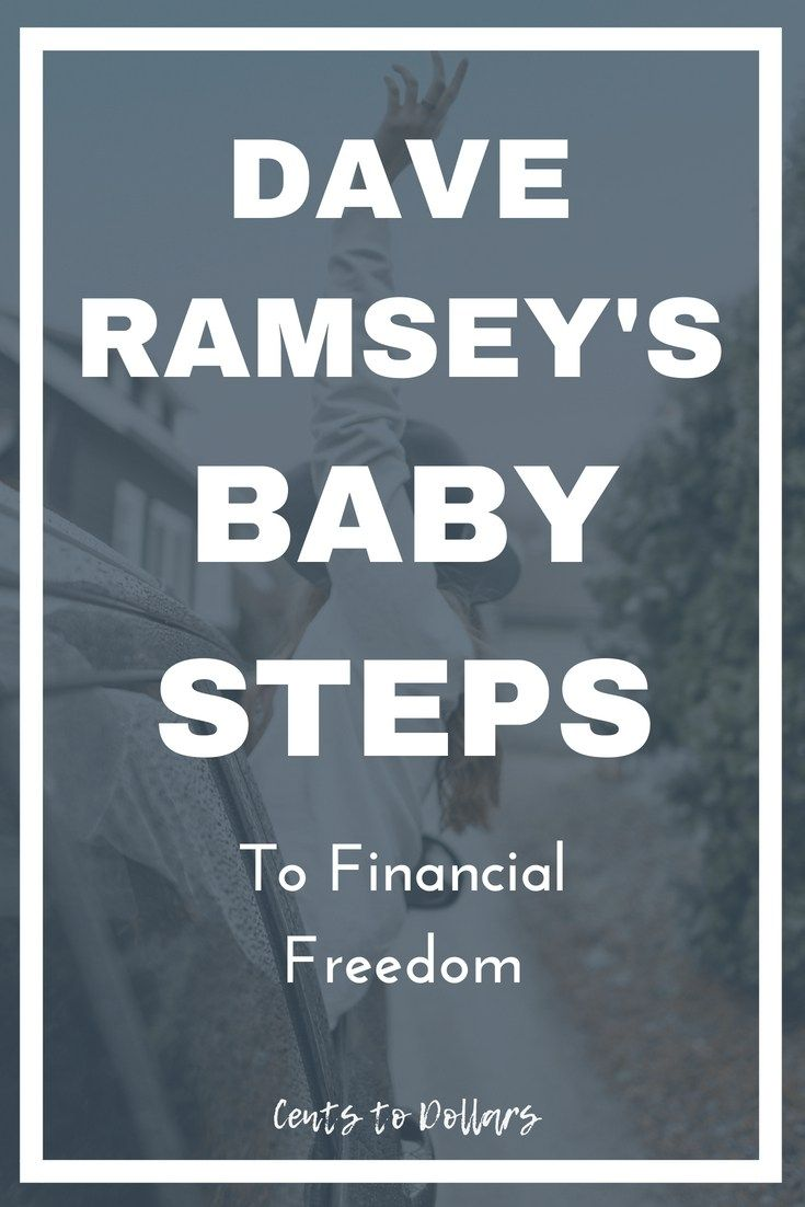 Dave ramseys baby steps to financial freedom cents to