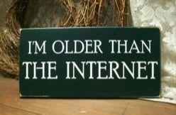 #older than the internet